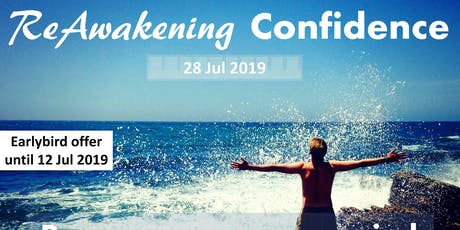 ReAwakening CONFIDENCE Workshop (early bird offer) tickets