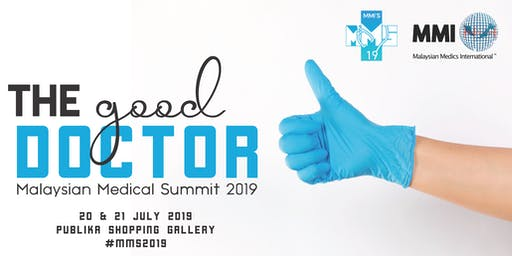 The Good Doctor - Malaysian Medical Summit 2019