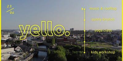 Yello. - Kids workshops, Brunch on top, Music Rooftop.