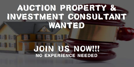 Auction Property & Investment Consultant Wanted tickets