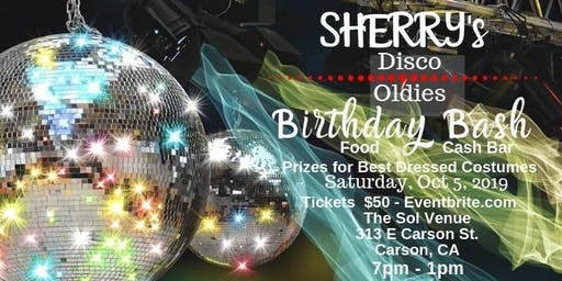 Sherry's Disco/Oldies Birthday Bash