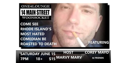 Rhode Island's Most Hated Comedian Roasted at one4Lounge