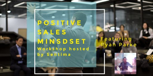Developing a Positive Sales Mindset. For non-sales