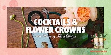 Cocktails & Flower Crowns tickets