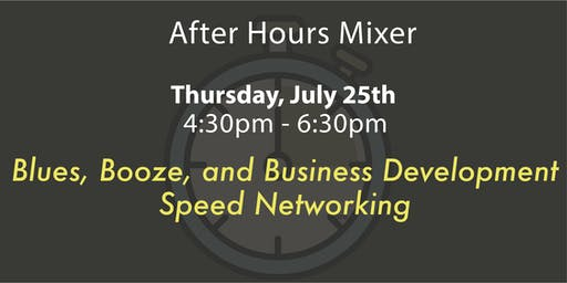 2019 July After Hours Mixer