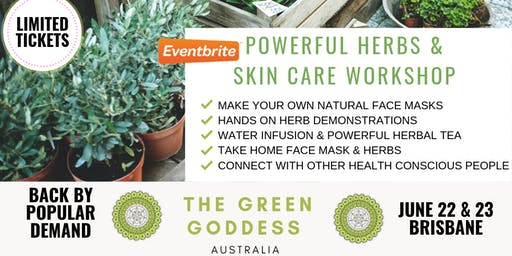 POWERFUL HERBS + SKIN CARE WORKSHOP (BRISBANE: BACK BY POPULAR DEMAND)