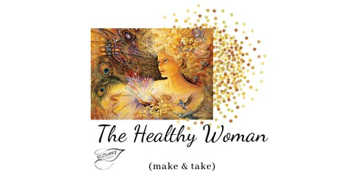 The Healthy Woman Make & Take