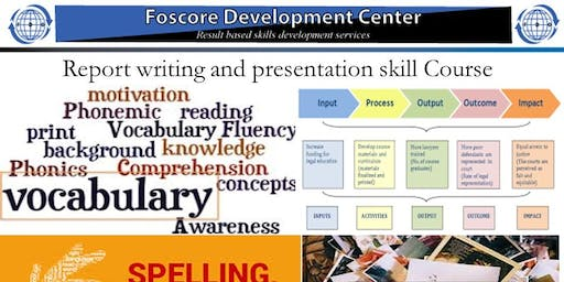 Report writing and presentation skill Course-Jul 22 to Jul 26,2019
