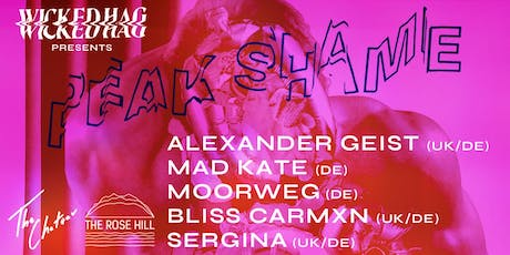 Wicked Hag Presents Peak Shame @ The Rose Hill, Brighton tickets