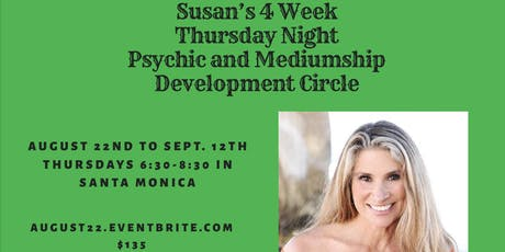 Susan's Psychic and Mediumship Development Circle (Thursdays, Aug. 22nd to Sept. 12th) tickets
