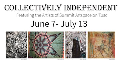 Collectively Independent: Featuring the Artists of Summit Artspace on Tusc
