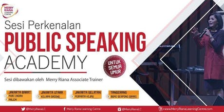 PUBLIC SPEAKING ACADEMY by Merry Riana Learning Centre tickets