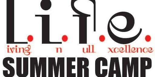 L.I.F.E. Summer Camp 2019 (1 Week  ONLY)