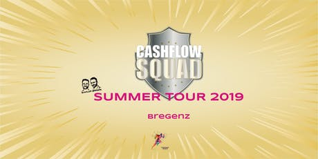CASHFLOW SQUAD SUMMER TOUR in BREGENZ Tickets