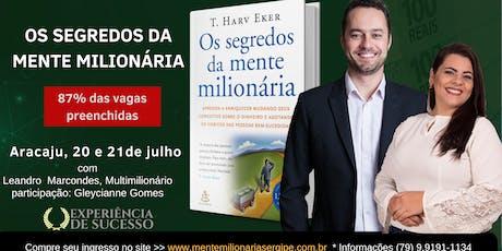 Os Segredos da Mente Milionária em Aracaju (20 e 21 de julho em Aracaju) ingressos