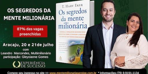 Os Segredos da Mente Milionária em Aracaju (20 e 21 de julho em Aracaju)