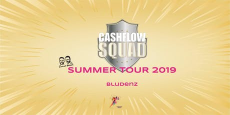 CASHFLOW SQUAD SUMMER TOUR in BLUDENZ Tickets