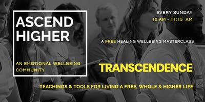 An Emotional Healing Experience - Transcendence by Ascend Higher