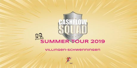 CASHFLOW SQUAD SUMMER TOUR in VILLINGEN-SCHWENNINGEN Tickets