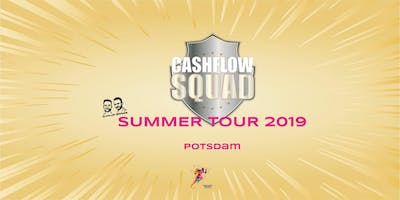 CASHFLOW SQUAD SUMMER TOUR in POTSDAM