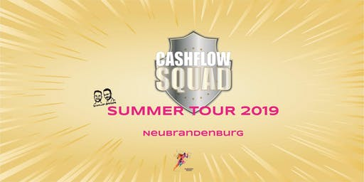 CASHFLOW SQUAD SUMMER TOUR in NEUBRANDENBURG