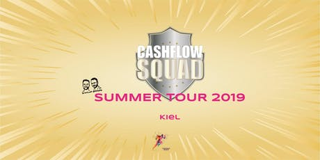 CASHFLOW SQUAD SUMMER TOUR in KIEL Tickets