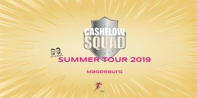 CASHFLOW SQUAD SUMMER TOUR in MAGDEBURG