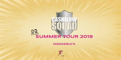 CASHFLOW SQUAD SUMMER TOUR in MAGDEBURG Tickets