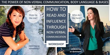The Power of Non-Verbal Communication, Body Language and Biases tickets