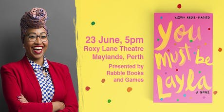 BOOK LAUNCH: Yassmin Abdel-Magied - You Must Be Layla tickets