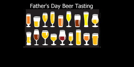 Father's Day Beer Tasting tickets