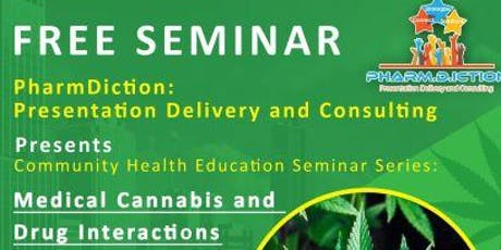 Medical Cannabis and Drug Interactions tickets