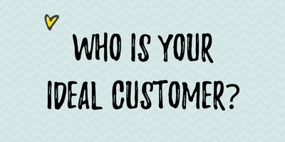 FIND YOUR IDEAL CUSTOMER