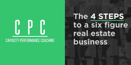 4 steps to a 6 figure Real Estate Business tickets