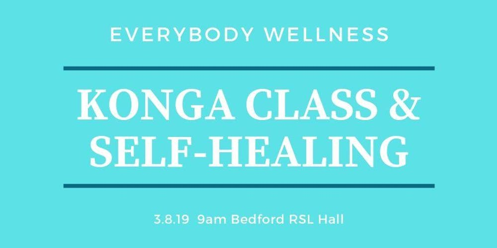 860b369e8a2 Everybody Wellness KONGA® & Self-Healing Workshop Tickets, Sat 03/08/2019  at 9:00 am | Eventbrite