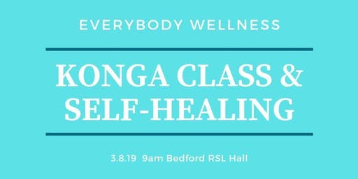 Everybody Wellness KONGA® & Self-Healing Workshop