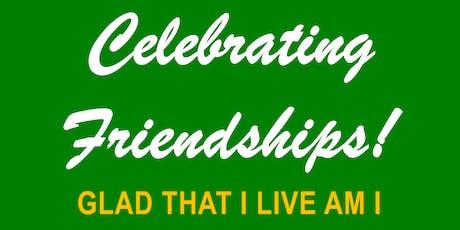 Celebrating Friendships (Class of U-Know-I-Know-Can-Already) tickets