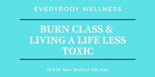 Everybody Wellness BURN® & Living a Life Less Toxic Workshop