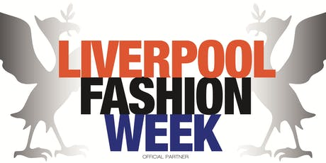 Liverpool Fashion Week Opening night show tickets