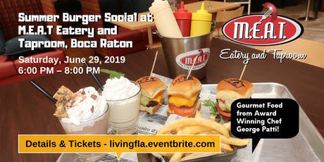 Summer Burger Social at M.E.A.T Eatery and Taproom, Boca Raton tickets