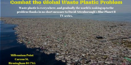 Free Event – The Business and Investment Case to Combat the Global Waste Plastic Problem … tickets