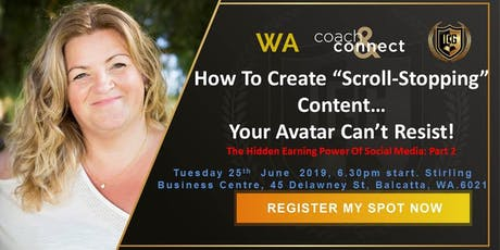"How To Create ""Scroll-Stopping"" Content… Your Avatar Can't Resist! The Hidden Earning Power Of Social Media: Part 2 tickets"