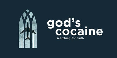 Premiere - God's Cocaine - searching for truth