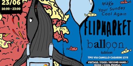 Flip Market - Balloon Edition biglietti