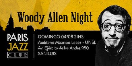 Woody Allen Night en Auditorio Mauricio Lopez (San Luis) entradas