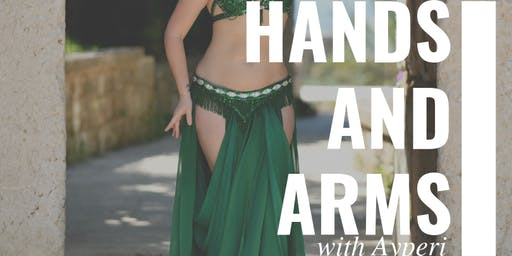 Hands and Arms with Ayperi