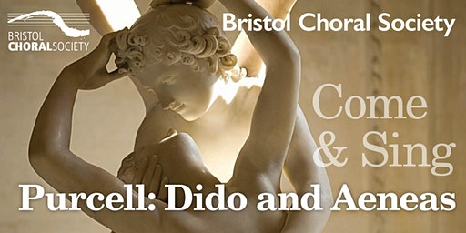 Come and Sing - Purcell: Dido & Aeneas (Selected Choruses)