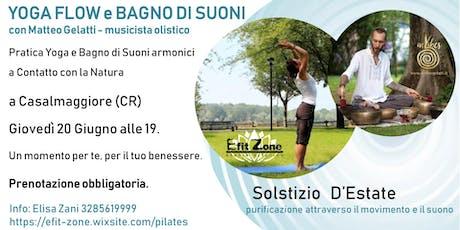 Solstizio d'estate: Yoga Flow e Bagno di Suoni a Casalmaggiore. biglietti