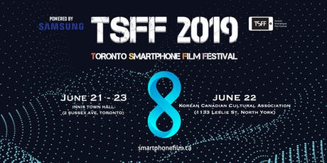 2019 Toronto Smartphone Film Festival (8th Edition) tickets