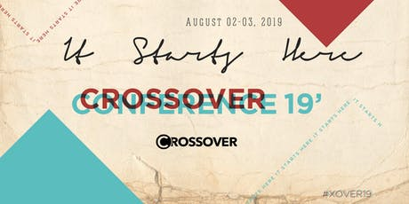 Crossover Conference: It Starts Here tickets